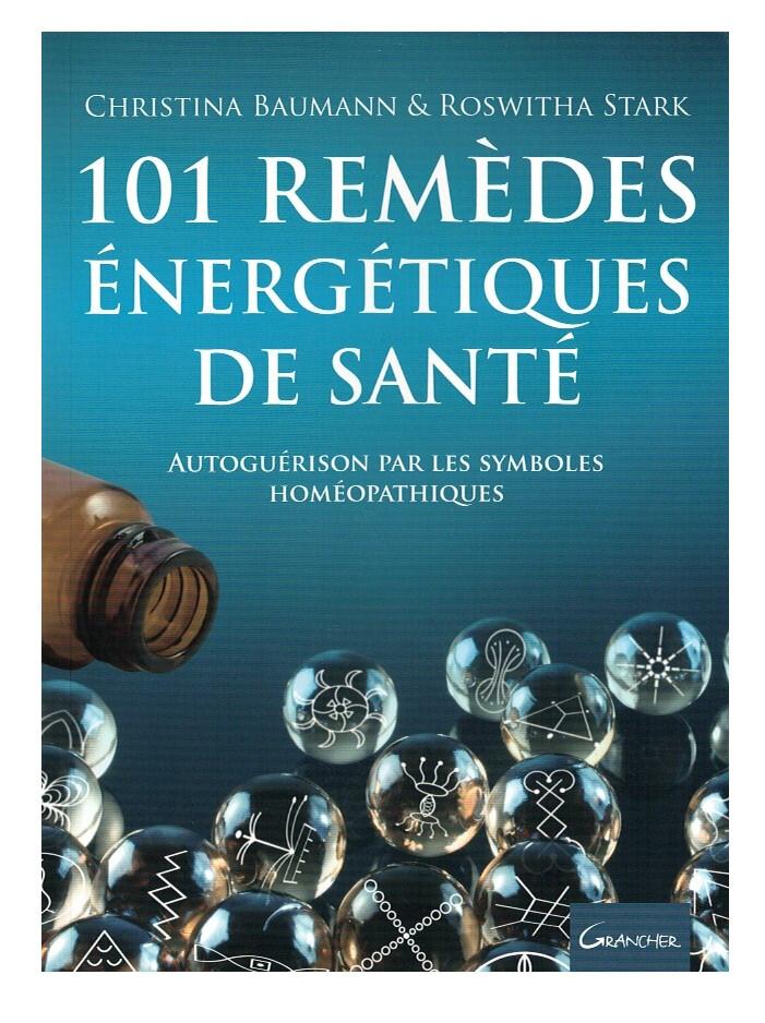 101 remèdes énergétiques de santé