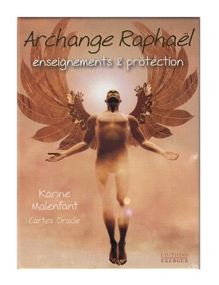 Archange Raphaël enseignements & protection