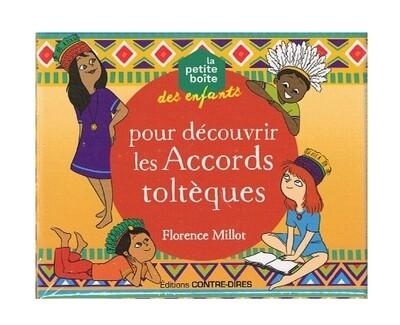 La petite boîte des enfants pour découvrir les Accords toltèques