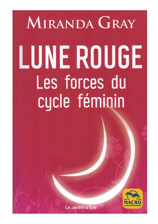 Lune Rouge les forces du cycle féminin