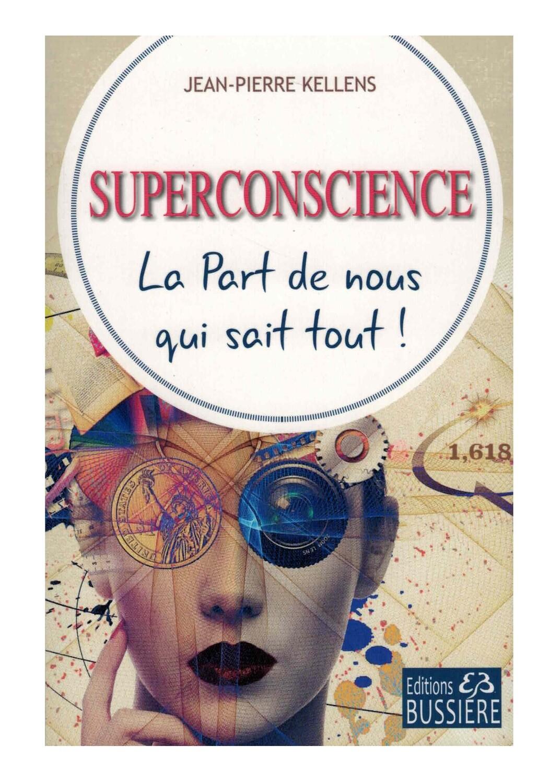 Superconscience, la part de nous qui sait tout !