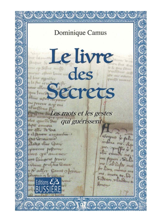 Le livre des secrets, les mots et les gestes qui guérissent
