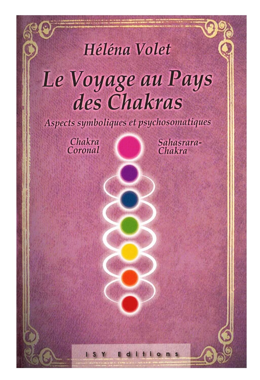 Le voyage au pays des chakras, aspects symboliques et psychosomatiques chakra coronal