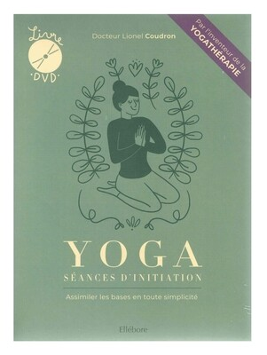 Yoga séances d'initiation livre + DVD
