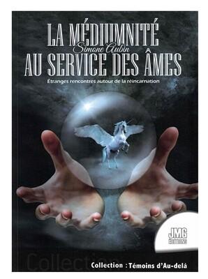 La médiumnité au service des âmes