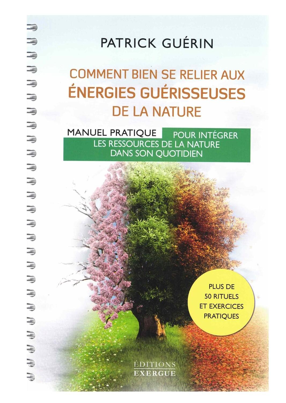 Comment bien se relier aux énergies guérisseuses de la nature