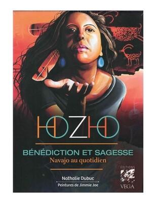 Hozho bénédiction et sagesse Navajo au quotidien