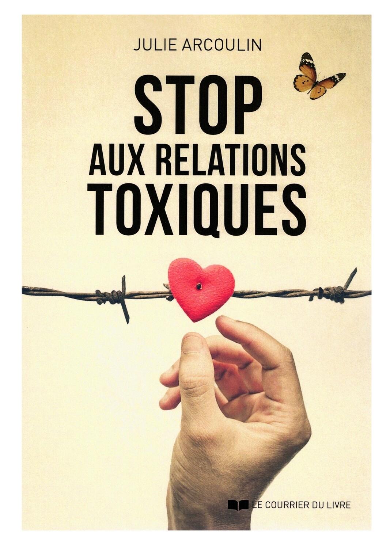 Stop aux relations toxiques