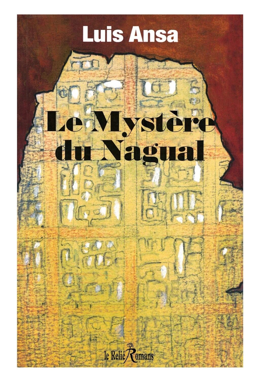 Le mystère du Nagual