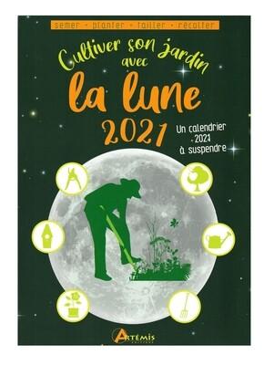 Cultiver son jardin avec la lune 2021