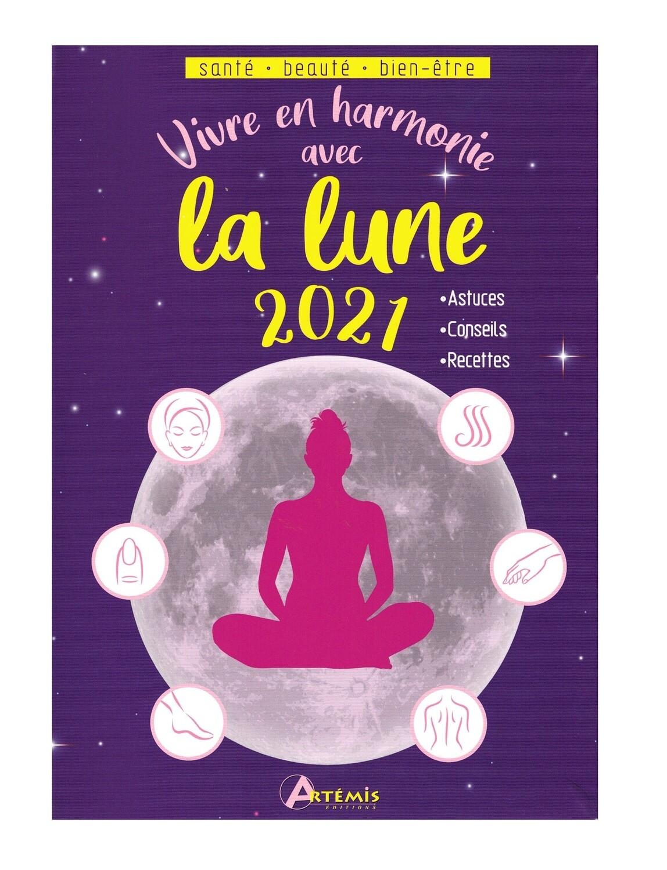 Vivre en harmonie avec la lune 2021