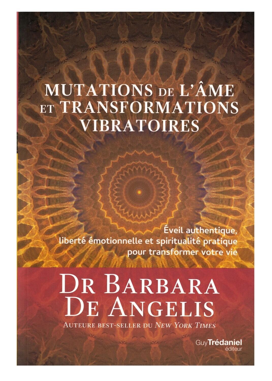 Mutations de l'âme et transformations vibratoires