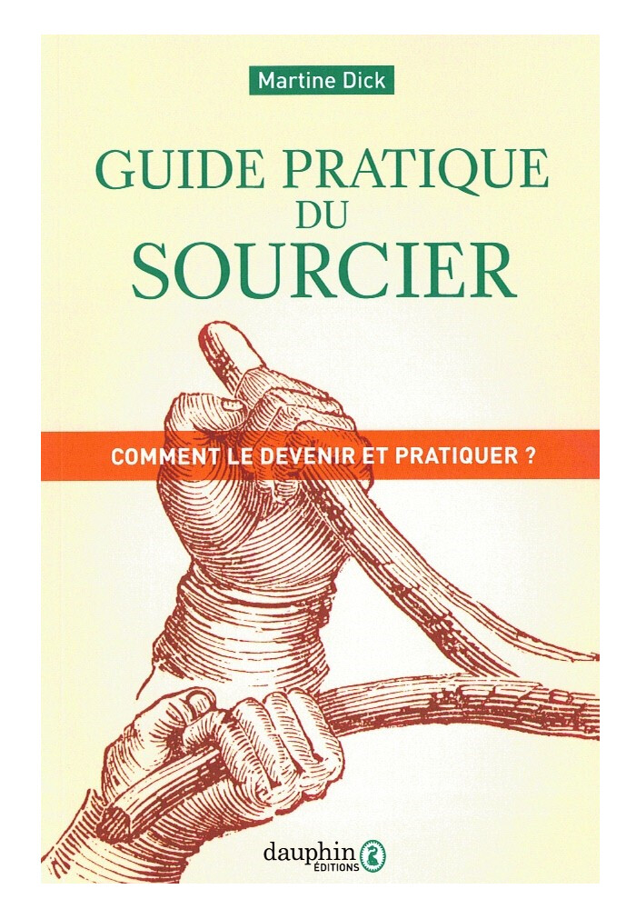 Guide pratique du sourcier