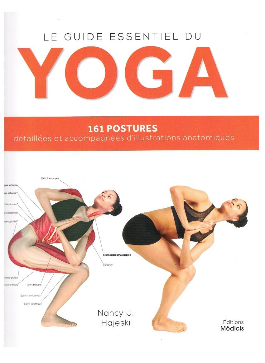 Le guide essentiel du Yoga
