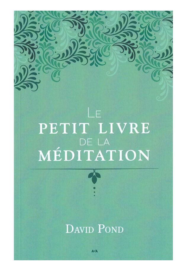 Le petit livre de la méditation