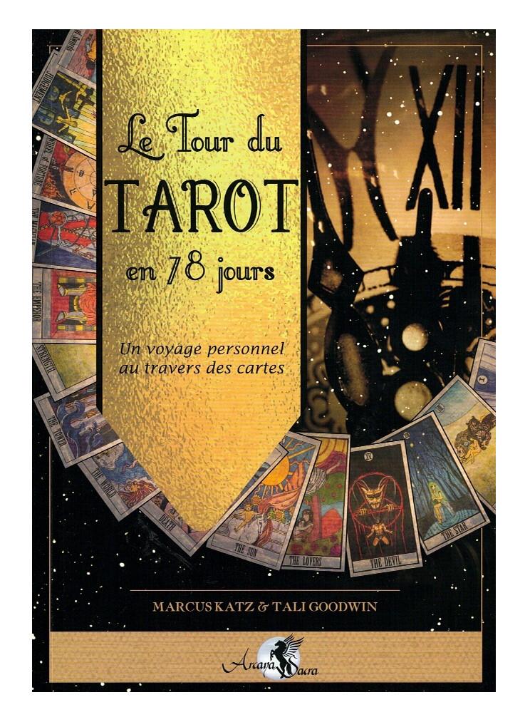 Le tour du Tarot en 78 jours