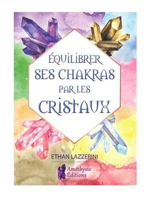Équilibrer ses chakras par les cristaux