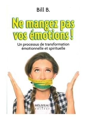 Ne mangez pas vos émotions !