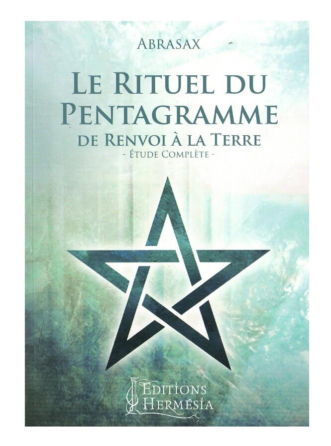 Le rituel du Pentagramme de renvoi à la Terre