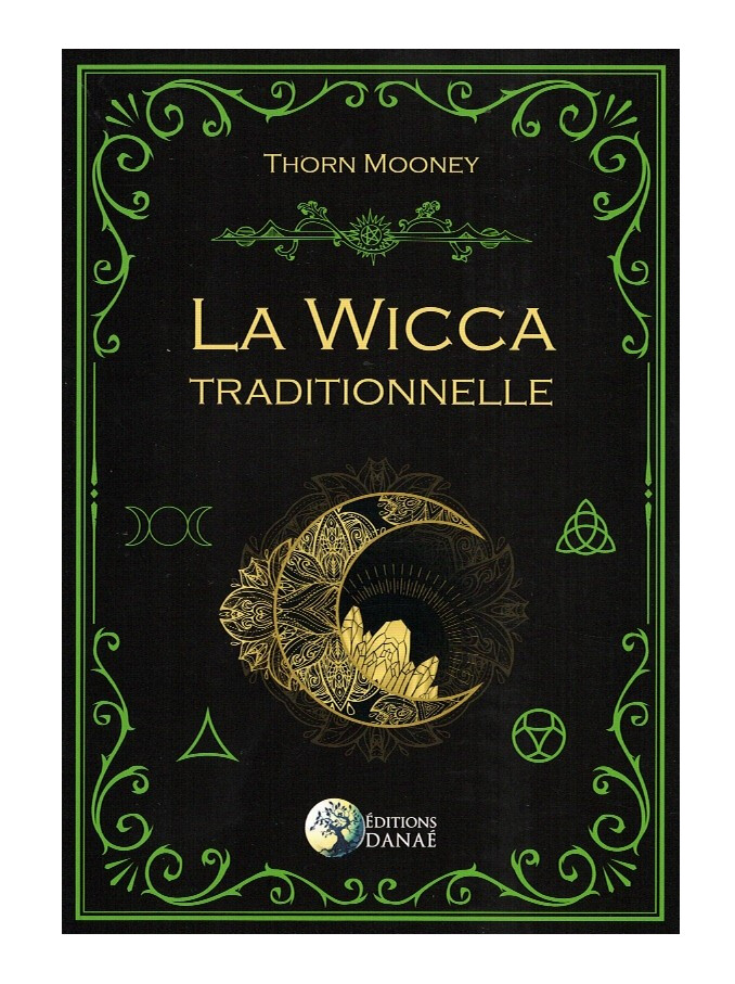 La Wicca Traditionnelle