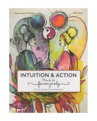 Intuition & Action, l'oracle de Fairouz & Ody