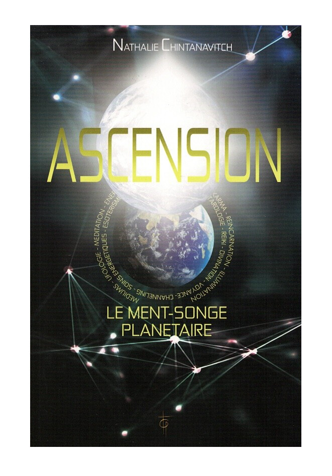 Ascension Le ment-songe planétaire