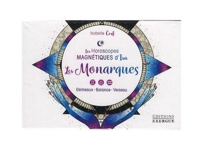 Les horoscopes magnétiques d'Isa Les Monarques