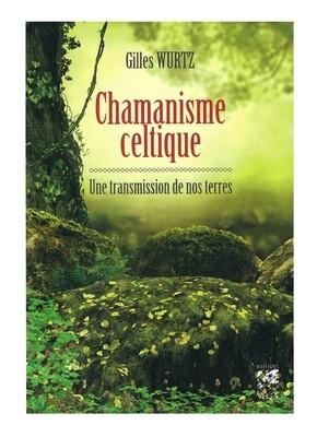 Chamanisme celtique une transmission de nos terres