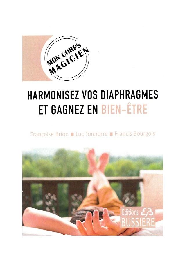 Harmonisez vos diaphragmes et gagnez en bien-être