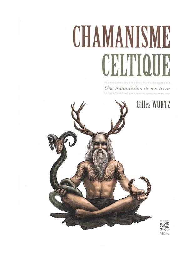 Chamanisme celtique, une transmission de nos terres