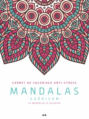 Carnet de coloriage Anti-stress Mandalas guérison