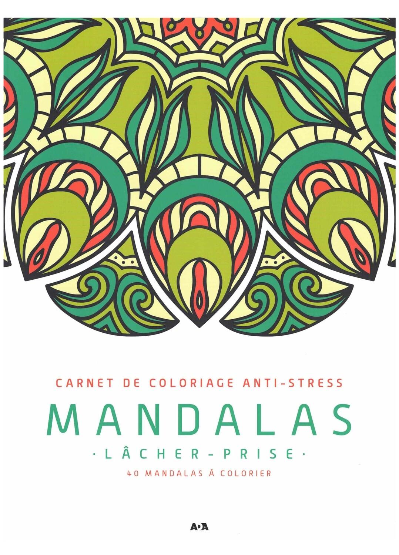 Carnet de coloriage Anti-stress Mandalas lâcher-prise