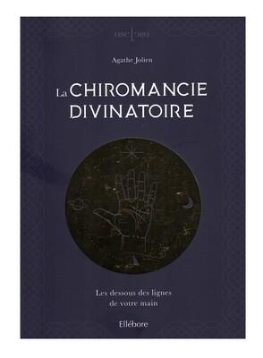 La chiromancie divinatoire