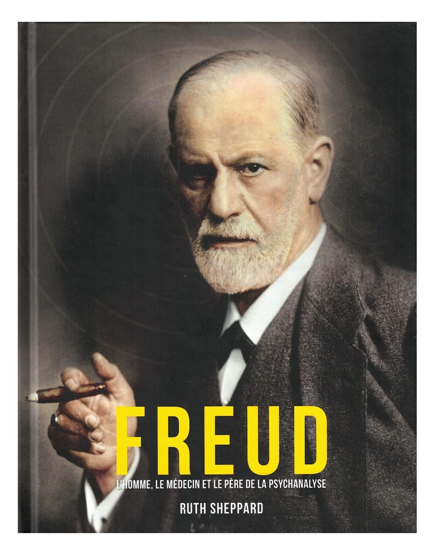 Freud l'homme le médecin et le père de la psychanalyse