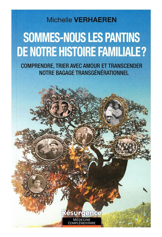Sommes-nous les pantins de notre histoire familiale ?