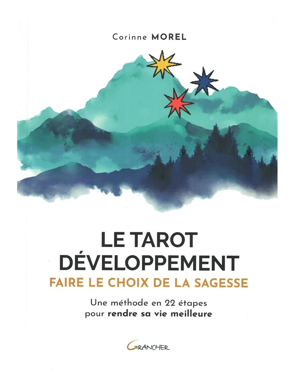 Le tarot développement faire le choix de la sagesse