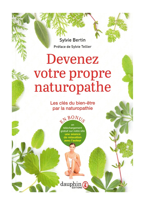 Devenez votre propre naturopathe