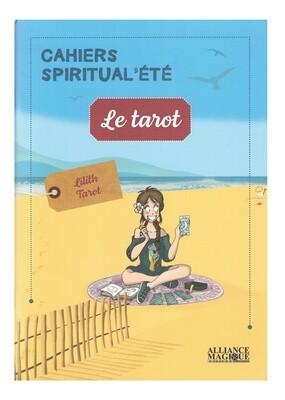 Le tarot cahiers spiritual'été