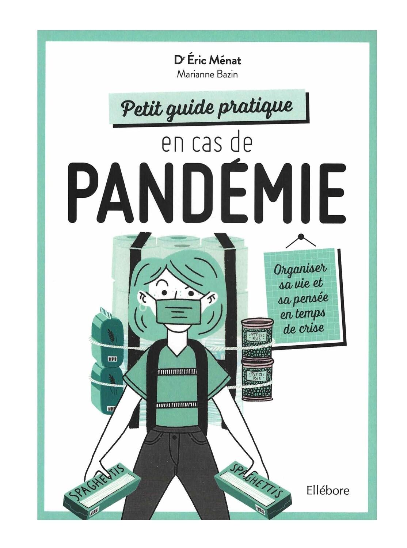 Petit guide pratique en cas de pandémie