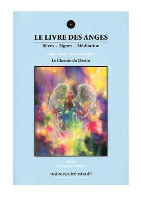 Le livre des Anges rêves, signes et méditation - Le chemin du destin