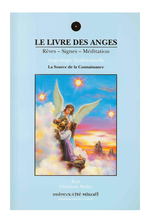 Le livre des Anges rêves, signes et méditation - La source de la connaissance