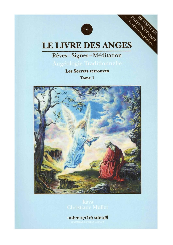 Le livre des Anges rêves, signes et méditation - Les secrets retrouvés Tome 1