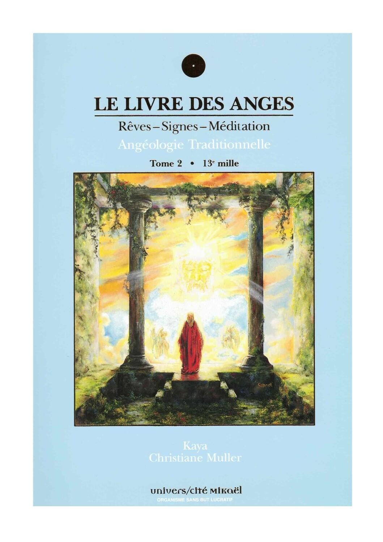 Le livre des Anges rêves, signes et méditation - 13e mille Tome 2