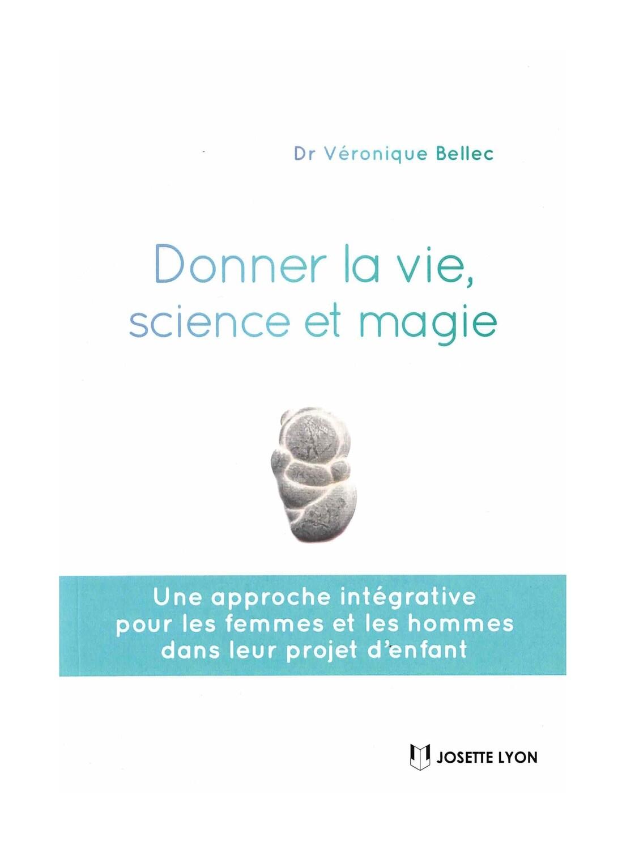 Donner la vie, science et magie