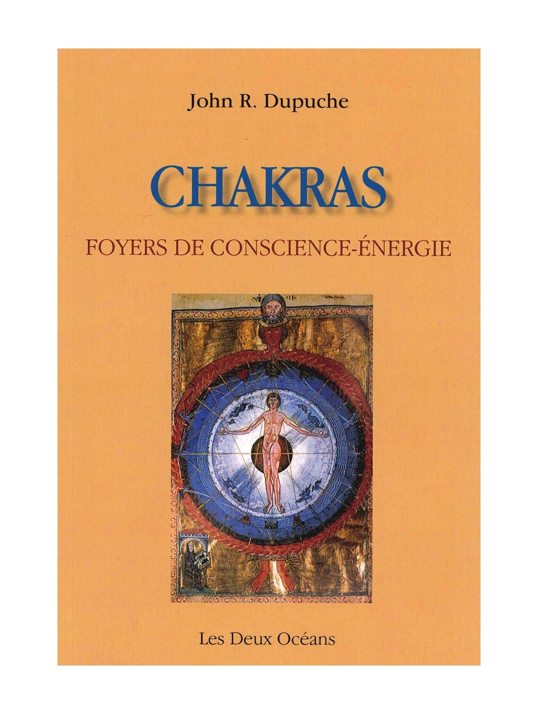 Chakras foyer de conscience- énergie