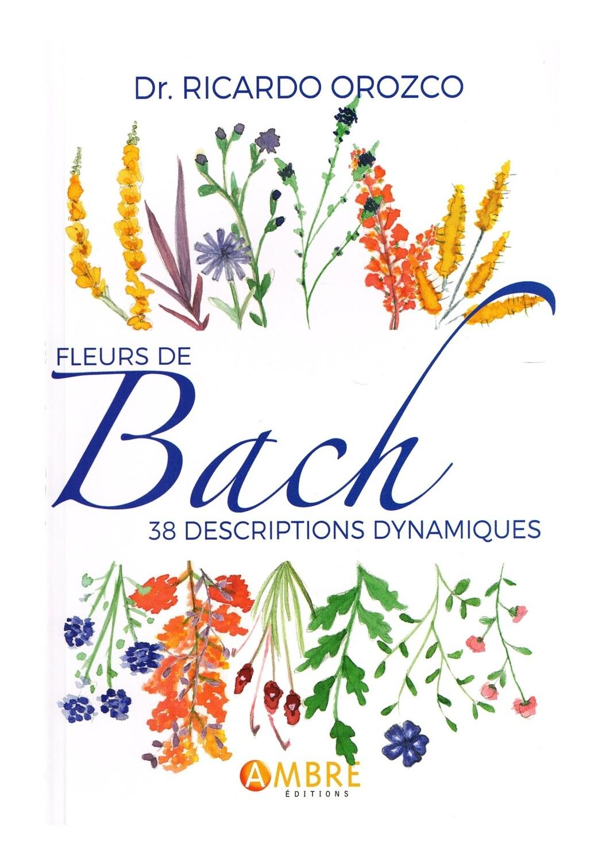 Fleurs de Bach 38 descriptions dynamiques