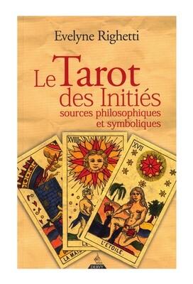 Le tarot des initiés sources philosophiques et symboliques