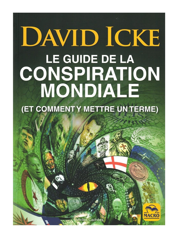 Le guide de la conspiration mondiale