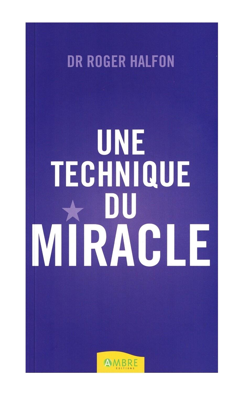 Une technique du miracle