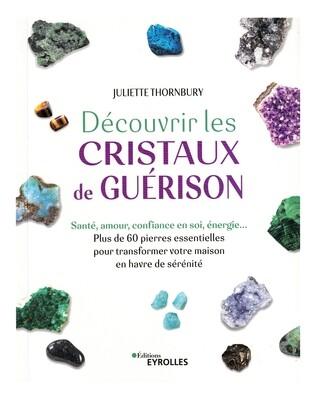 Découvrir les cristaux de guérison